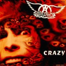 Crazy - Aerosmith