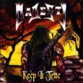 Keep It True - Majesty