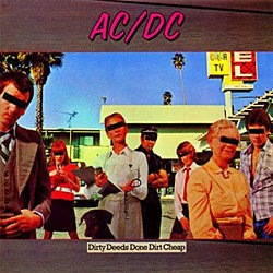 Dirty Deeds Done Dirt Cheap – Ac/dc