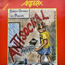 Antisocial - Anthrax