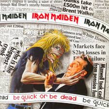Be Quick or Be Dead - Iron Maiden