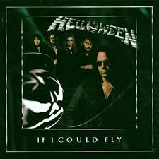 If I Could Fly - Helloween