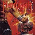 The gods made heavy metal - Manowar