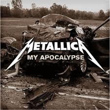 My Apocalypse - Metallica