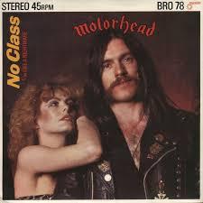 No class - Motörhead