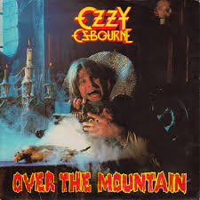Over The Mountain - Ozzy Osbourne