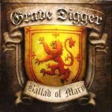 The Ballad Of Mary - Grave Digger