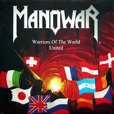 Warriors of the World United - Manowar