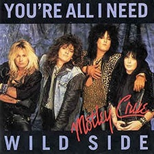 You're All I Need - Mötley Crüe