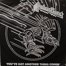 You've Got Another Thing Comin - Judas Priest