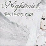 Wish I had an angel - Nightwish