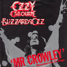 Mr Crowley - Ozzy Osbourne