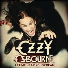 Let Me Hear Your Scream - Ozzy Osbourne