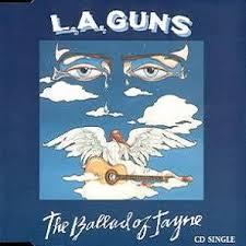 The Ballad Of Jayne - L.A. Guns