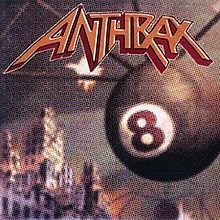 Anthrax - Volume 8 The Threat Is Real