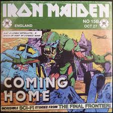 Coming home - Iron Maiden