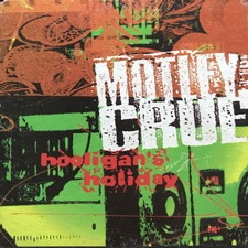 Hooligan's holiday - Mötley Crüe