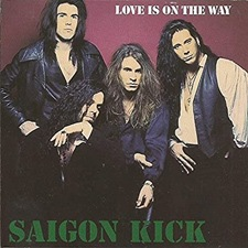 Love Is on the Way - Saigon Kick