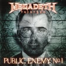 Megadeth - Public Enemy Number 1