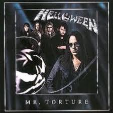 Mr.Torture - Helloween