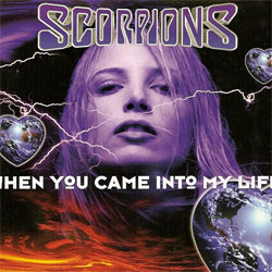 Scorpions - When you came into my life