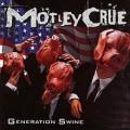 Mötley Crüe - Generation swine