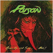 Open Up And Say...Ahh! - Poison