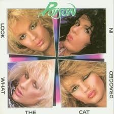 Poison - Look What the Cat Dragged
