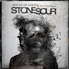 Stone Sour - House of Gold & Bones – Part 1