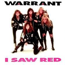 Warrant - I Saw Red