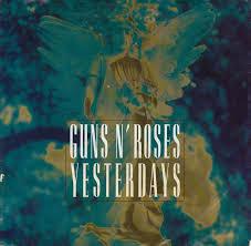 Guns'n'Roses - Yesterdays