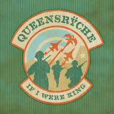 If I were king – Queensrÿche