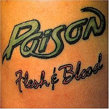 Poison - Flesh & Blood
