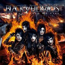 Set the World on Fire - Black Veil Brides