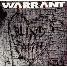 Warrant - Blind Faith