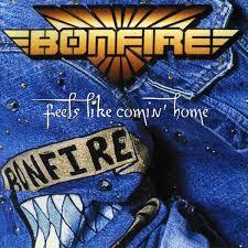 Bonfire - Feels Like Comin' HomeBonfire - Feels Like Comin' Home