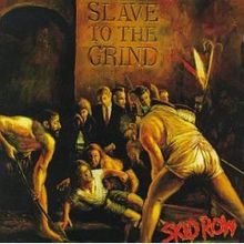 Skidrow - Slave to the Grind