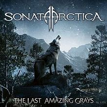 Sonata Arctica - The Last Amazing Grays