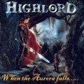 Highlord - When The Aurora Falls