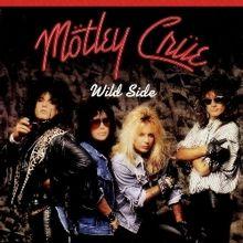 Motley Crue - Wild Side