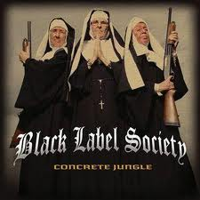 Black Label Society - Concrete Jungle