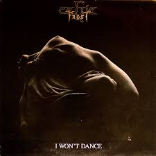 Celtic Frost - I Won't Dance