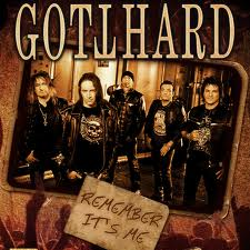 Gotthard -Remember It's Me