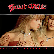 Great White - House of Broken Love