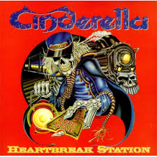 Heartbreak station - Cinderella