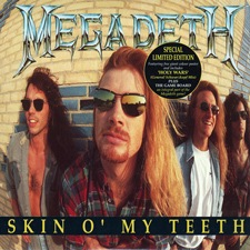 Skin O' My Teeth - Megadeth