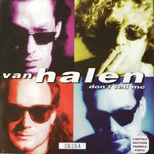 Van Halen - Don't Tell Me (What Love Can Do)