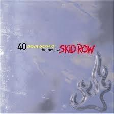 Skid Row - 40 season