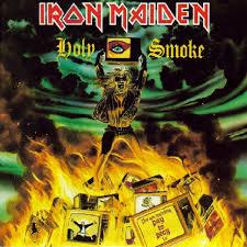 Holy smoke - Iron Maiden