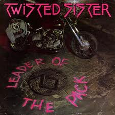 Twisted Sister The leader of the pack